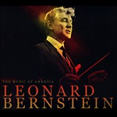 The Music of America: Bernstein