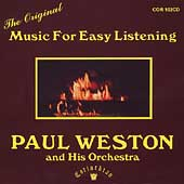 Paul Weston & His Orchestra: Music for Easy Listening (The Original)