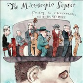 Microscopic Septet: Friday the Thirteenth: The Micros Play Monk *