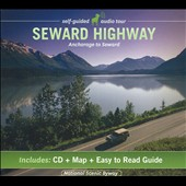 Alaska Audio Guides: Seward Highway: Audio Guide