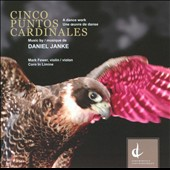 Cinco Puntos Cardinales: Music by David Janke