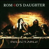 Romeo's Daughter: Delectable *