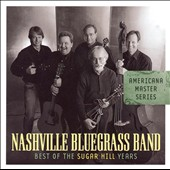The Nashville Bluegrass Band: Best of the Sugar Hill Years *