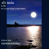 BT Scottish Ensemble/Aly Bain: Follow the Moonstone