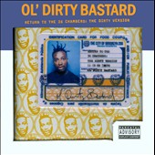 Ol' Dirty Bastard: Return to the 36 Chambers: The Dirty Version [Deluxe Edition] [PA]