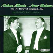 Milstein, Balsam - The 1953 Library of Congress Recital