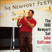 John Coltrane: The 1961 Newport Set