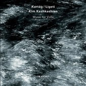 Gyorgy Kurtag, Gyorgy Ligeti: Music for Viola / Kim Kashkashian, viola