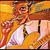 Chuck Berry: Confessin' My Blues [Digipak]