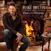 Blake Shelton: Cheers, It's Christmas