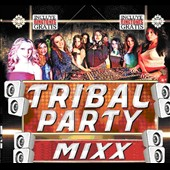 Various Artists: Tribal Party Mixx