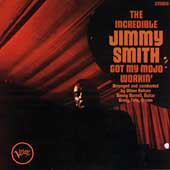 Jimmy Smith (Organ): Got My Mojo Workin'/Hoochie Cooche Man