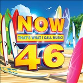 Various Artists: Now That's What I Call Music, Vol. 46