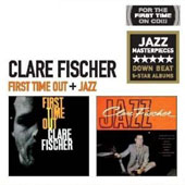 Clare Fischer: First Time Out/Jazz
