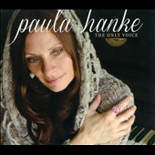 Paula Hanke: Only Voice [Digipak]