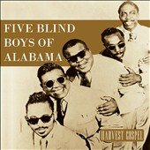 The Five Blind Boys of Alabama: Harvest Collection: Five Blind Boys of Alabama [Digipak]
