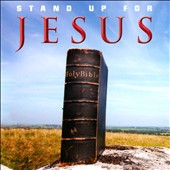 Various Artists: Stand Up for Jesus [Fuel 2000]