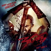 Junkie XL: 300: Rise of an Empire [Original Motion Picture Soundtrack] *