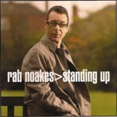 Rab Noakes: Standing Up
