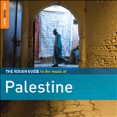 Various Artists: The Rough Guide to the Music of Palestine [Digipak]