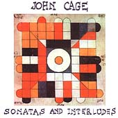 Cage: Sonatas and Interludes / Markus Hinterhauser