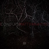 Matt Panayides: Conduits [Digipak]