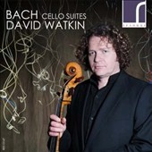 Bach: Cello Suites / David Watkin, cello