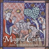 Magna Carta - Medieval plainchant and carols / Sospiri, Alamire, Monks & Novices of St Frideswide, Magdala, David Skinner