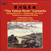 The Yellow River Concerto: Popular Chinese Orchestral Music / Yitkin Seow, piano; Gunma SO, Kek-Tjiang
