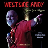 Westside Andy: Blues Just Happen