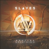 Slaves (Jonny Craig): Routine Breathing [11/27] *