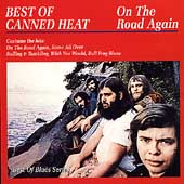 Canned Heat: On the Road Again [Aim]