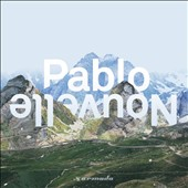 Pablo Nouvelle: All I Need