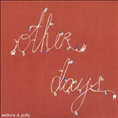 Andrew & Polly: Other Days [EP] *