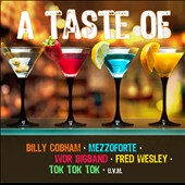 Fred Wesley/Mezzoforte/WDR Big Band/Billy Cobham/Tok Tok Tok: A Taste Of *