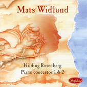 Rosenberg: Piano Concertos no 1 and 2 / Widlund, Sundkvist
