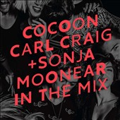 Sonja Moonear/Carl Craig: In the Mix: Cocoon Ibiza