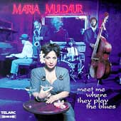 Maria Muldaur: Meet Me Where They Play the Blues