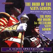 A Scots Spectacular / Price, Band of the Scots Guards, et al