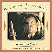 Robert Tree Cody: Dreams from the Grandfather