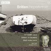 Britten the Performer 15 - Schubert, Britten, Wolf: Lieder
