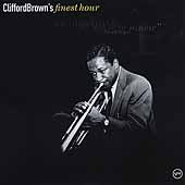 Clifford Brown (Jazz): Clifford Brown's Finest Hour