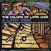 Various Artists: The Colors of Latin Jazz: Latin Vibe!