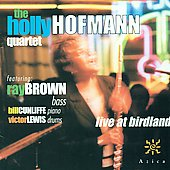 Holly Hofmann: Holly Hofmann Quartet: Live at Birdland