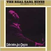 Earl Hines: The Real Earl Hines: Recorded Live in Concert