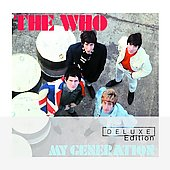 The Who: My Generation [Deluxe Edition]