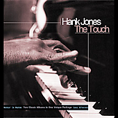Hank Jones (Piano): The Touch: Rockin' in Rhythm/Lazy Afternoon