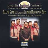Ralph Stanley: Live at the Smithsonian, Vol. 2