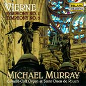 Vierne: Symphonies no 1 & 3 / Michael Murray