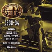 Various Artists: Country Gold: 50 Years of Country Hits, 1980-84